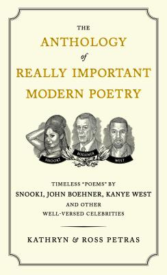 The Anthology of Really Important Modern Poetry By Petras, Kathryn/ Petras, Ross